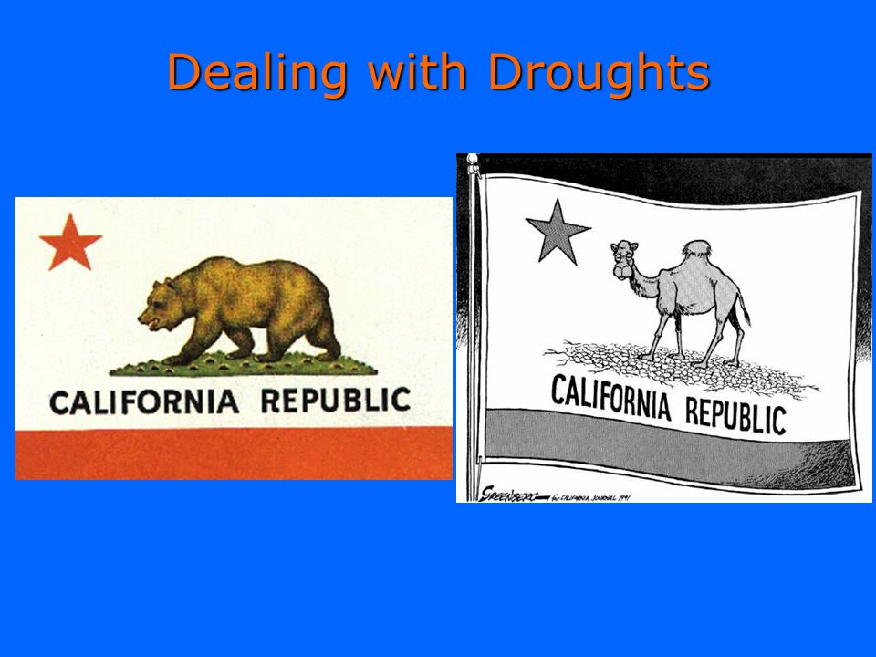 Dealing with Droughts