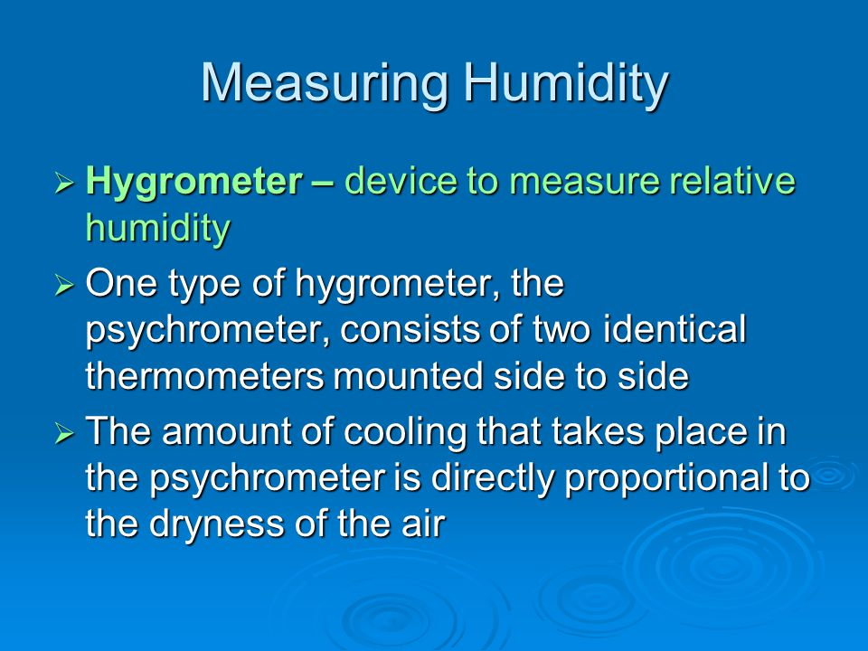 Measuring Humidity Hygrometer – device to measure relative humidity