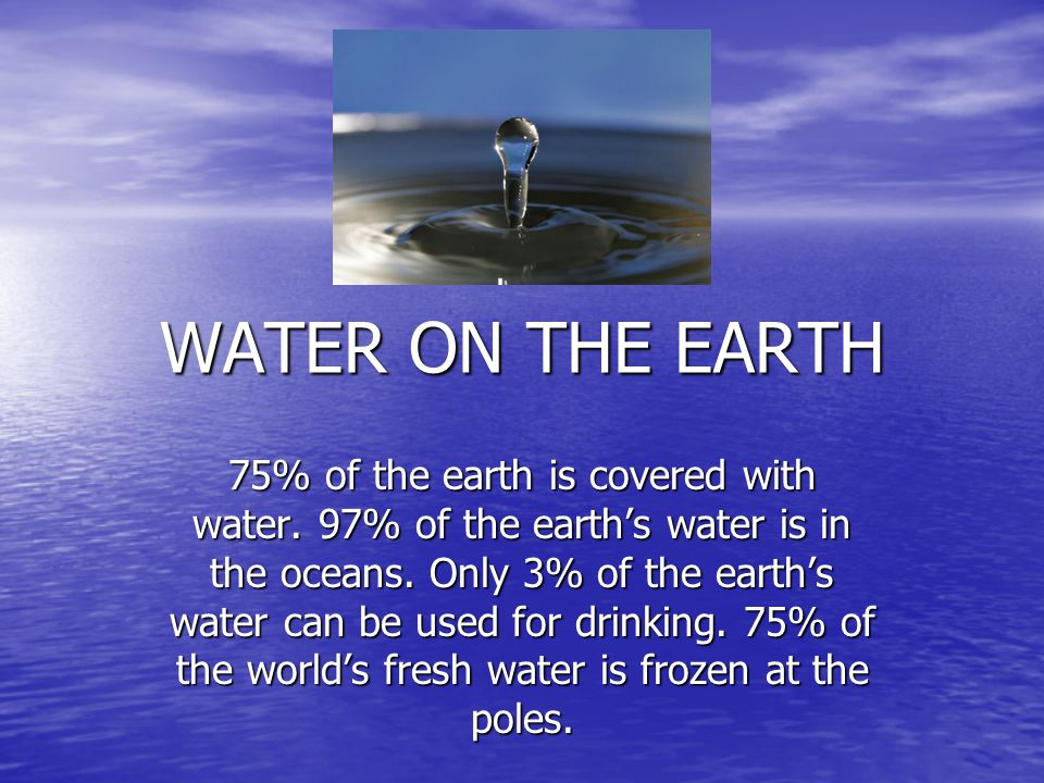 WATER ON THE EARTH