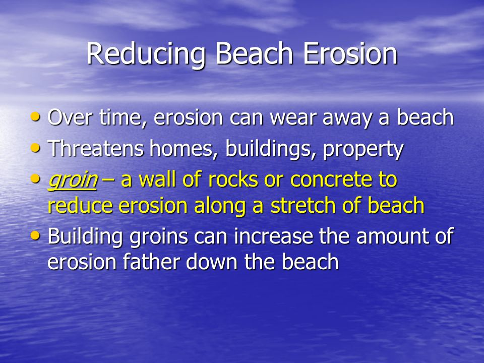 Reducing Beach Erosion