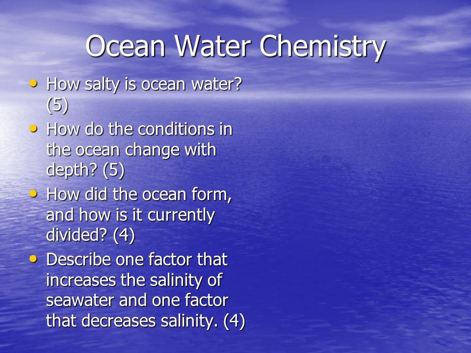 Ocean Water Chemistry How salty is ocean water (5)