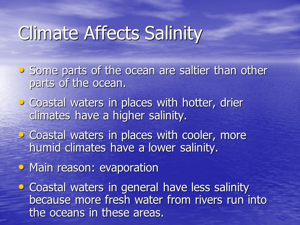 Climate Affects Salinity