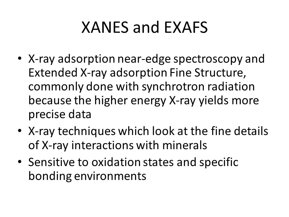 XANES and EXAFS