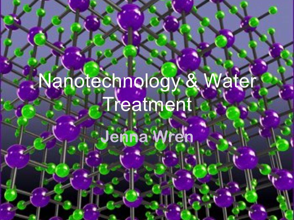 Nanotechnology & Water Treatment
