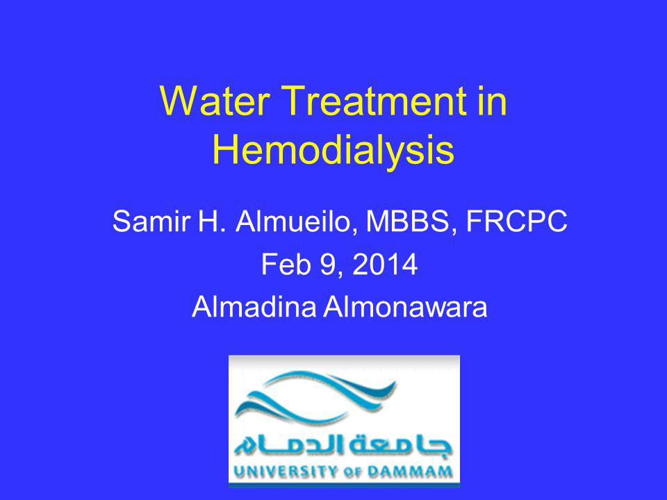 Water Treatment in Hemodialysis