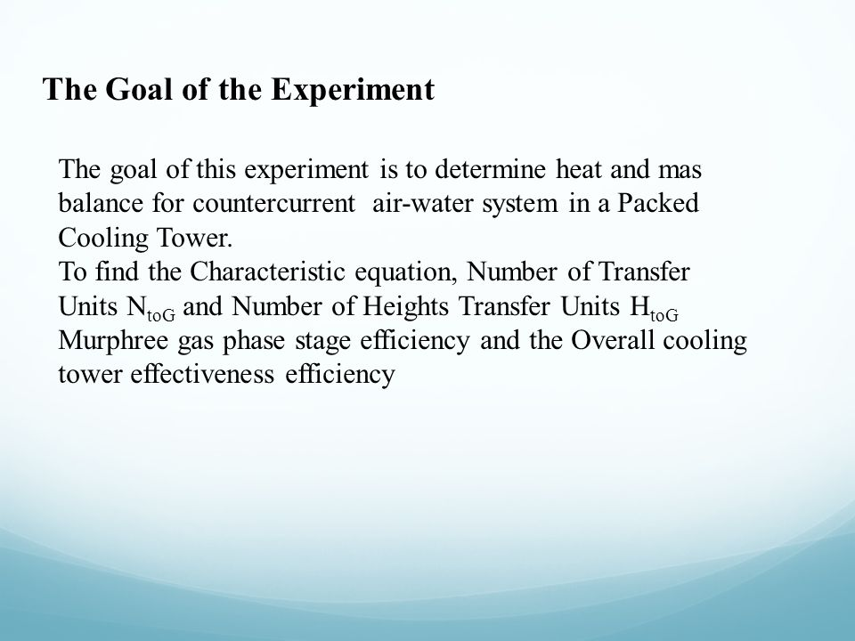 The Goal of the Experiment