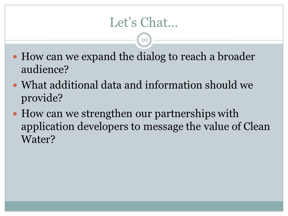 Let's Chat… How can we expand the dialog to reach a broader audience