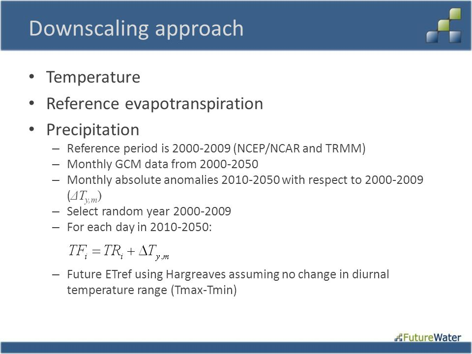 Downscaling approach Temperature Reference evapotranspiration