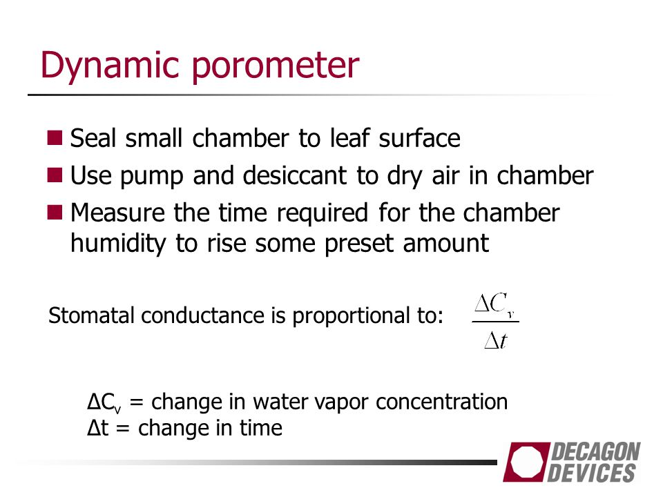 Dynamic porometer Seal small chamber to leaf surface
