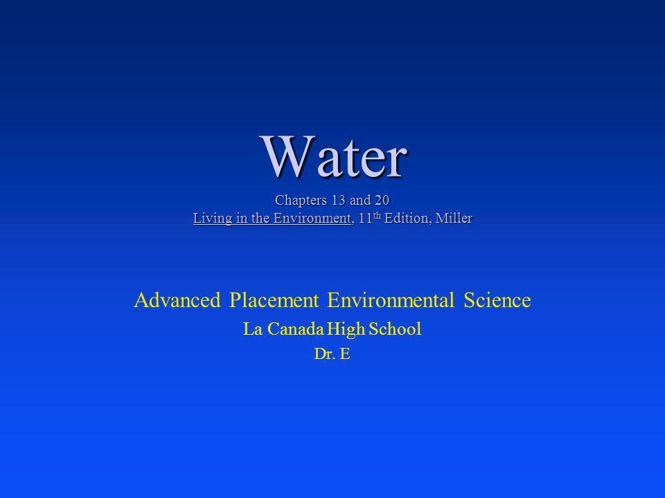 Advanced Placement Environmental Science La Canada High School Dr. E