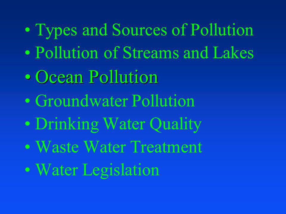 Ocean Pollution Types and Sources of Pollution