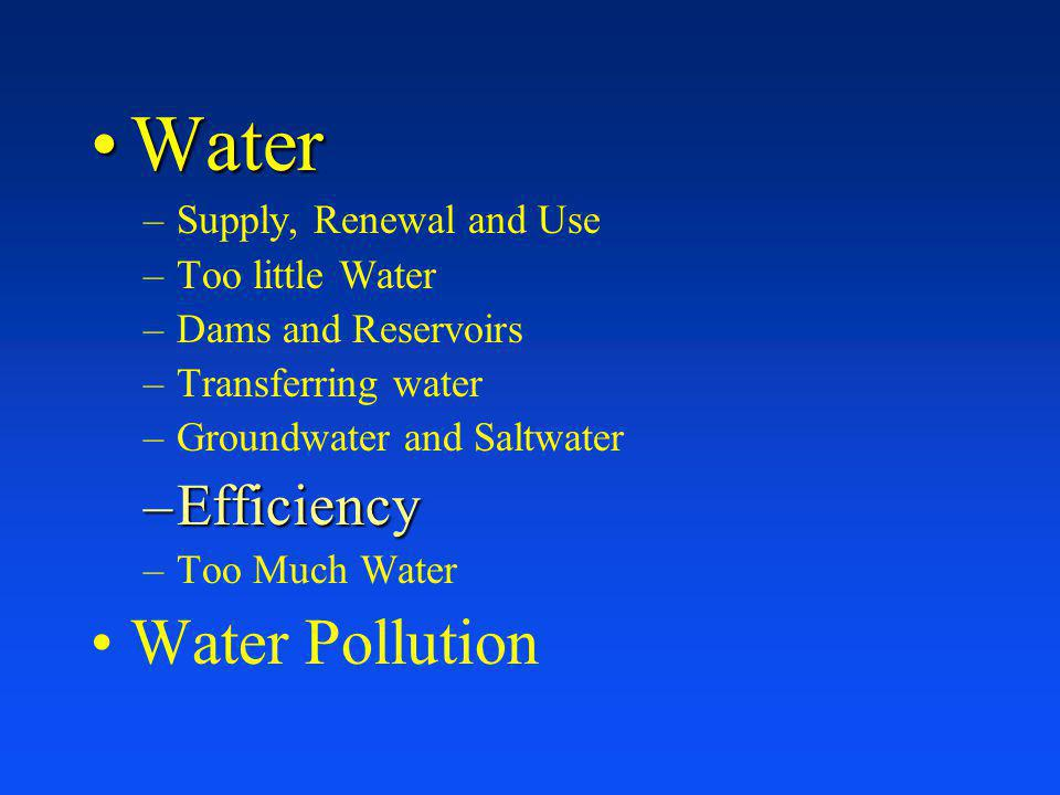Water Water Pollution Efficiency Supply, Renewal and Use