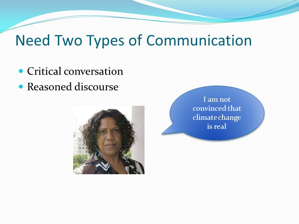 Need Two Types of Communication