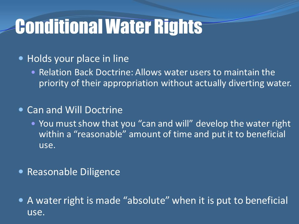 Conditional Water Rights