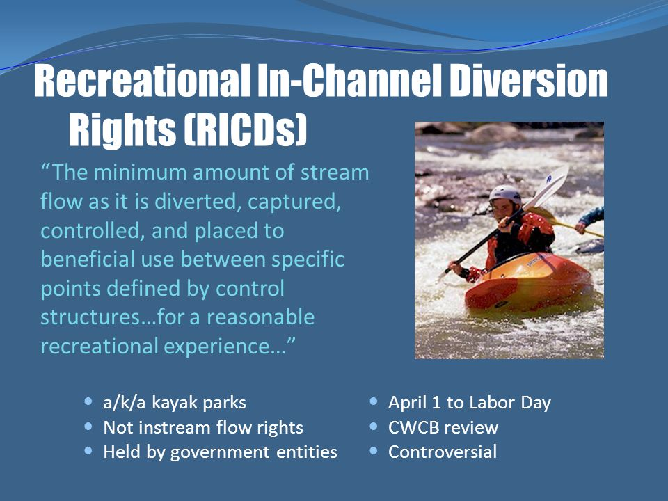 Recreational In-Channel Diversion Rights (RICDs)
