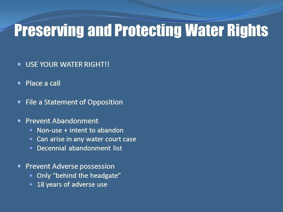 Preserving and Protecting Water Rights