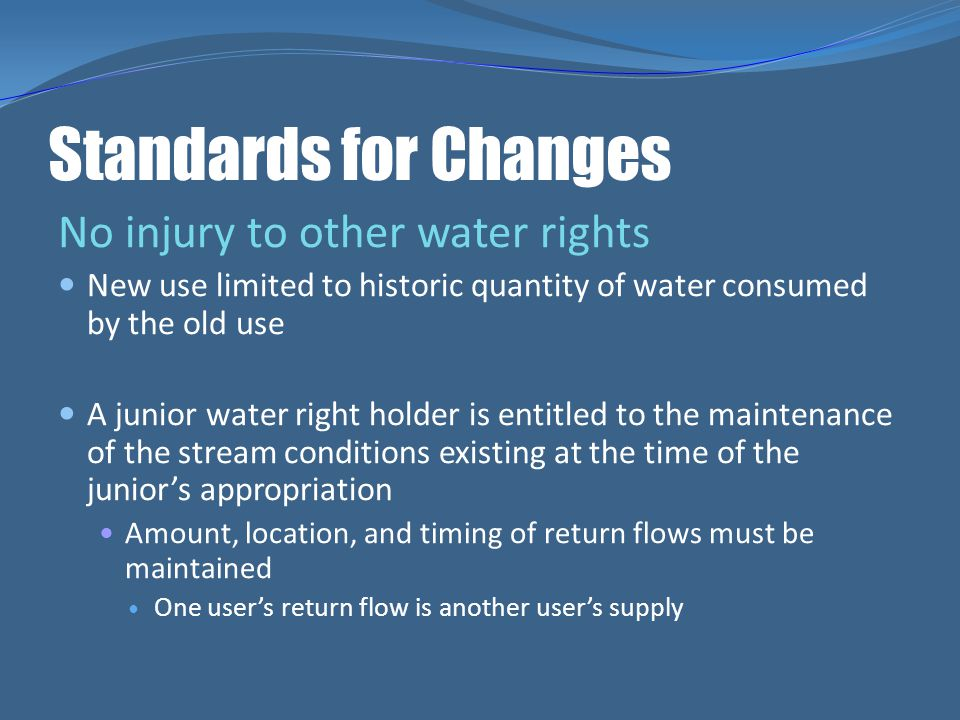 Standards for Changes No injury to other water rights