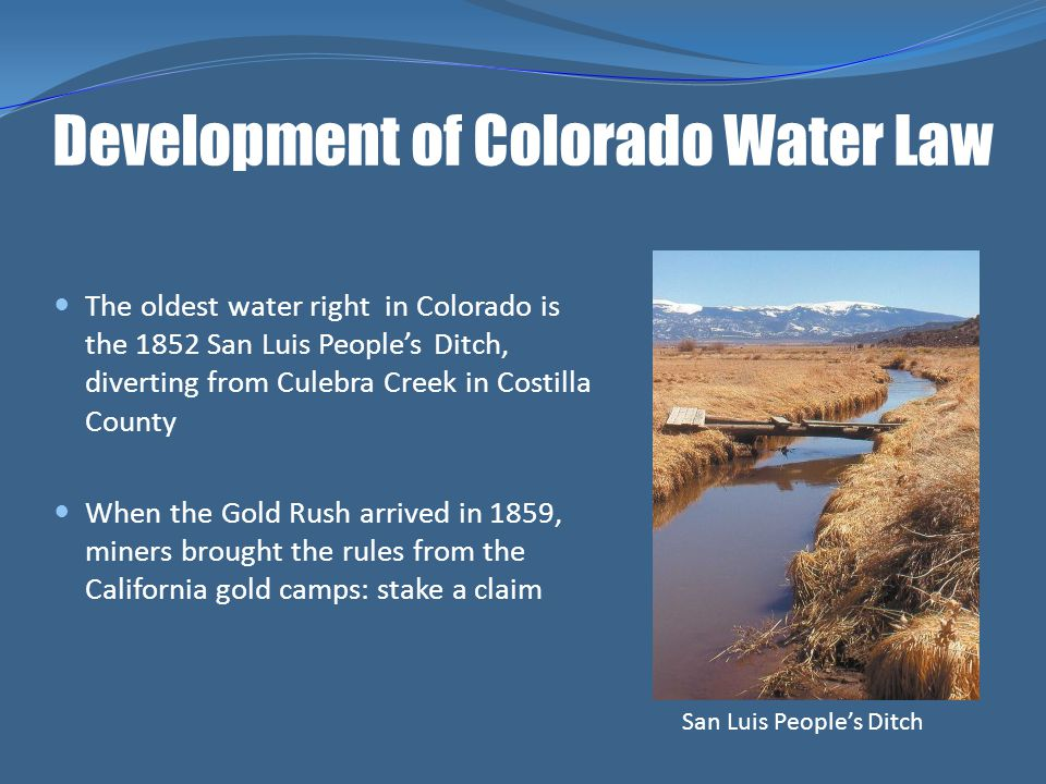 Development of Colorado Water Law