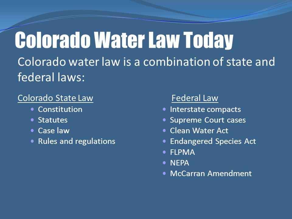 Colorado Water Law Today