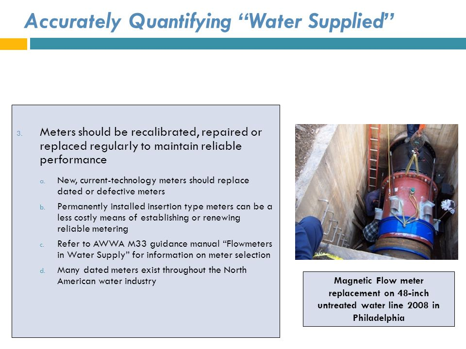 Accurately Quantifying Water Supplied