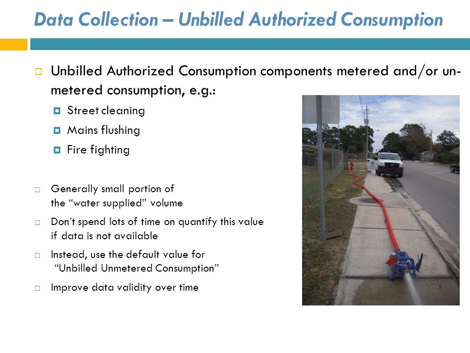 Data Collection – Unbilled Authorized Consumption