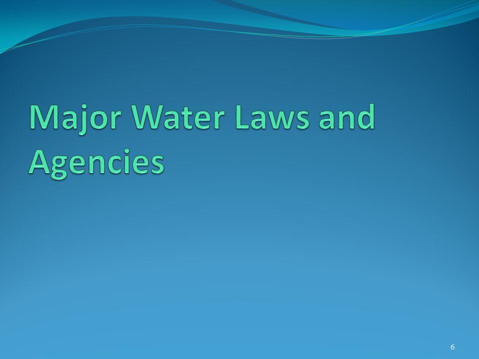Major Water Laws and Agencies