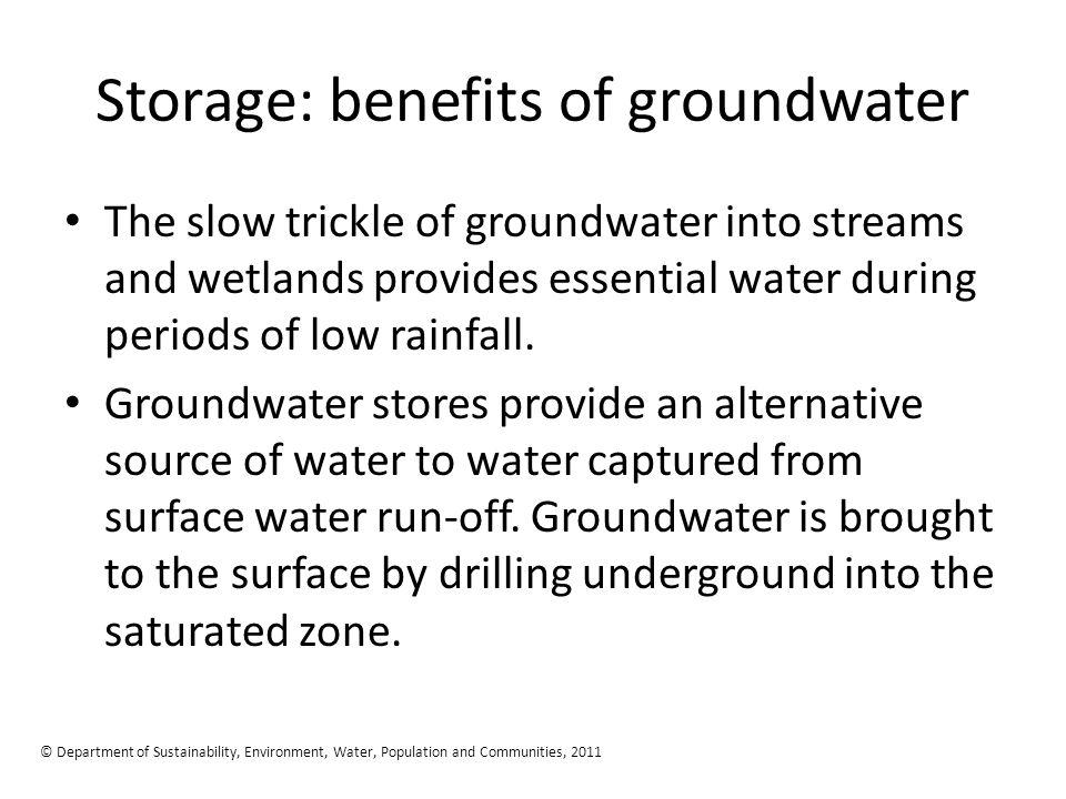 Storage: benefits of groundwater