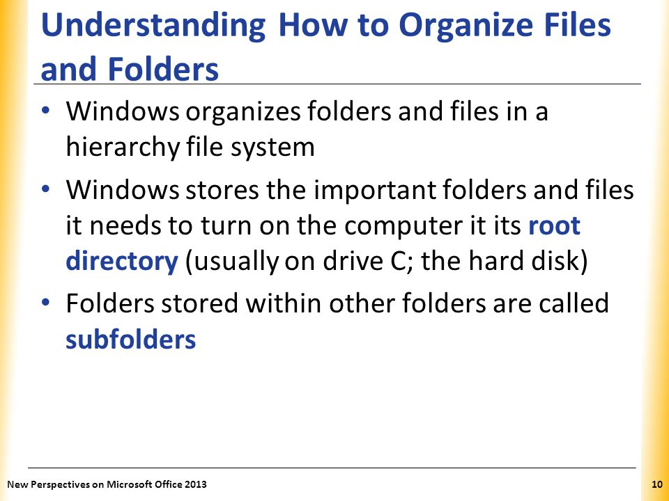 Understanding How to Organize Files and Folders