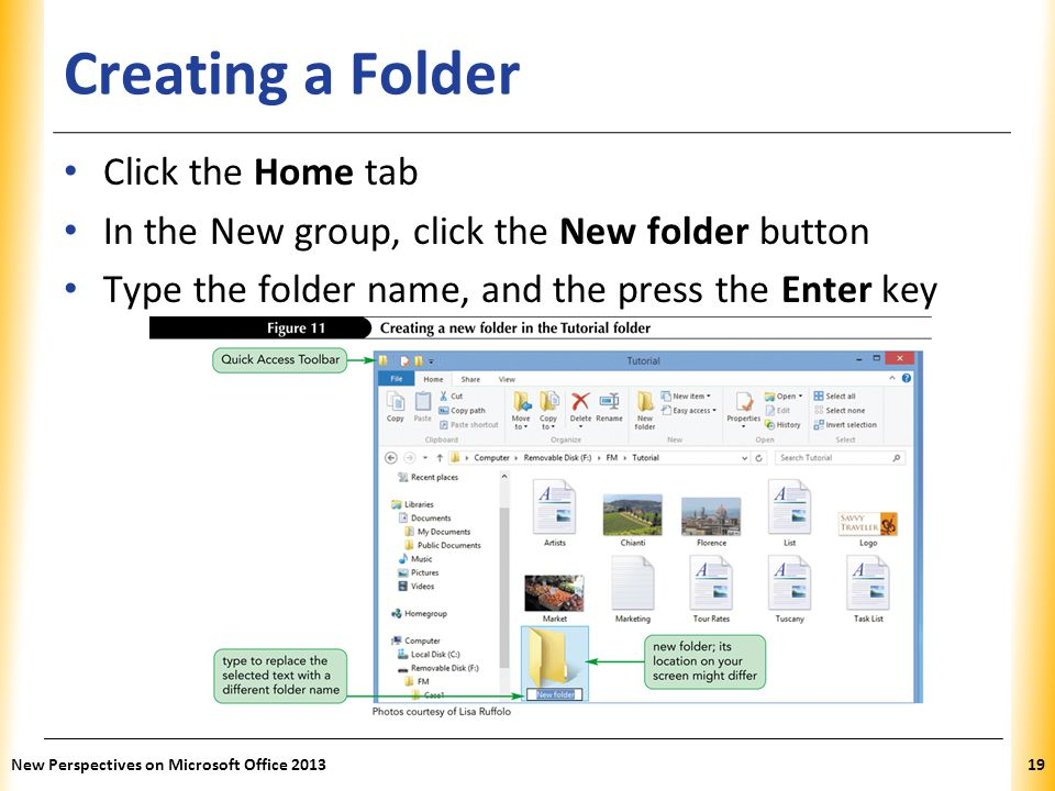 Creating a Folder Click the Home tab