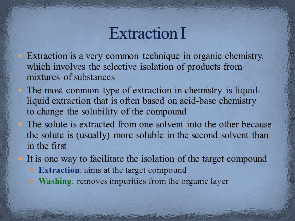 Extraction I