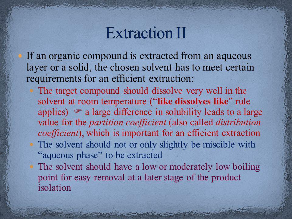 Extraction II