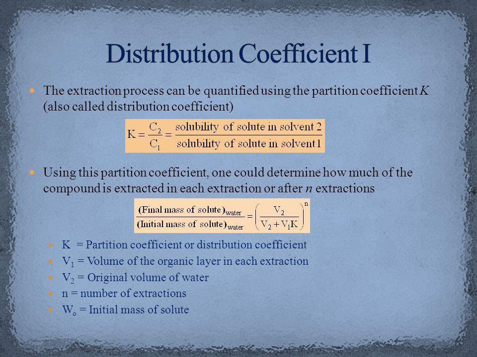 Distribution Coefficient I