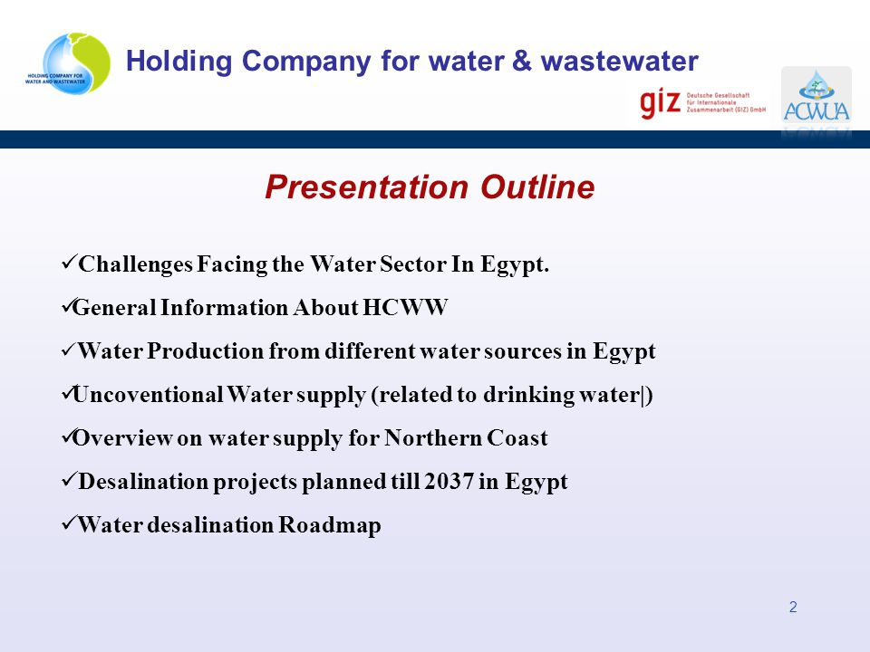 Presentation Outline Challenges Facing the Water Sector In Egypt.