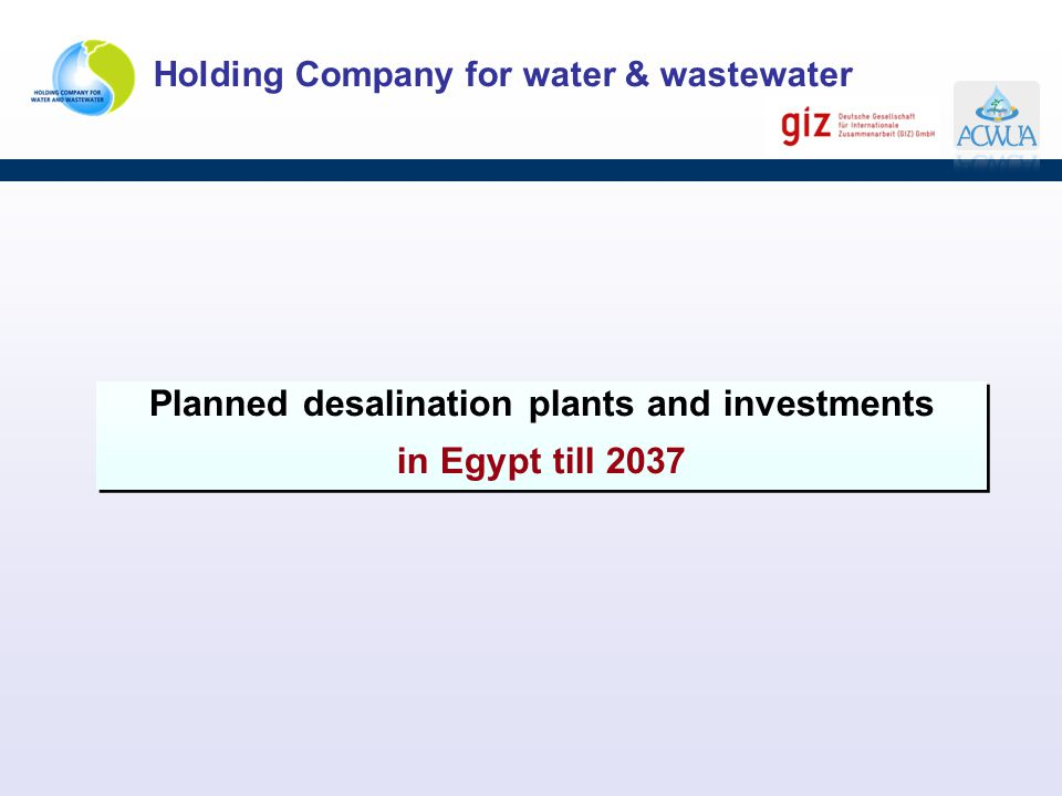 Planned desalination plants and investments