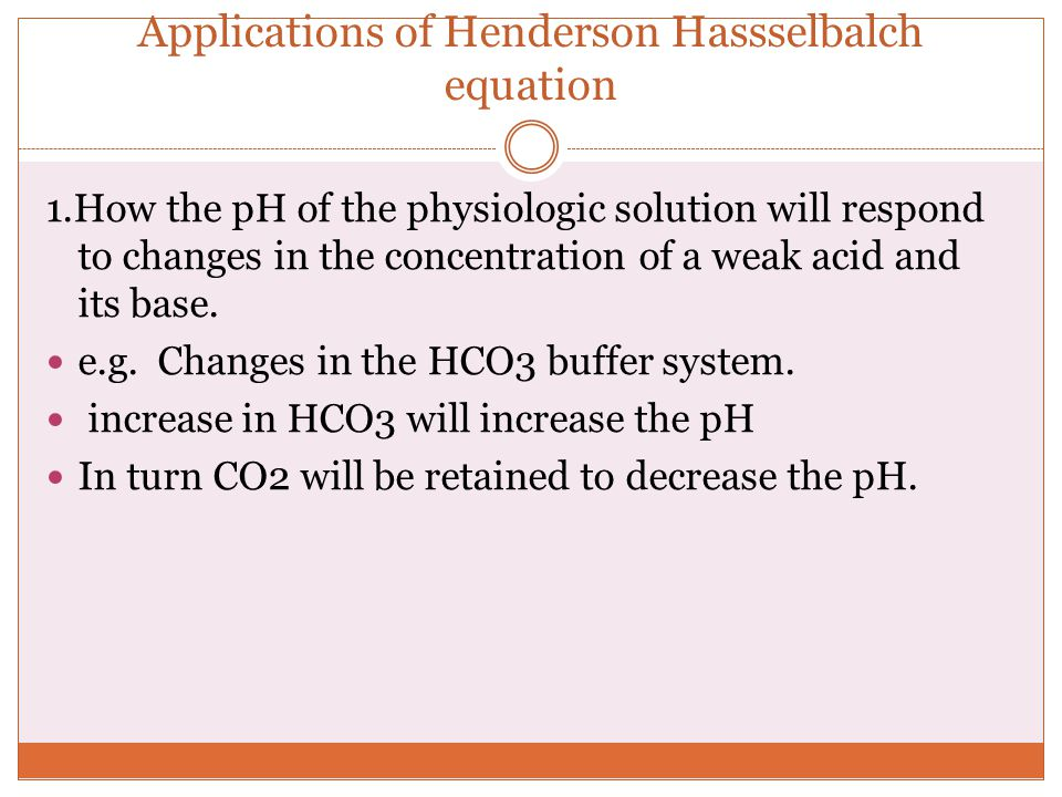 Applications of Henderson Hassselbalch equation