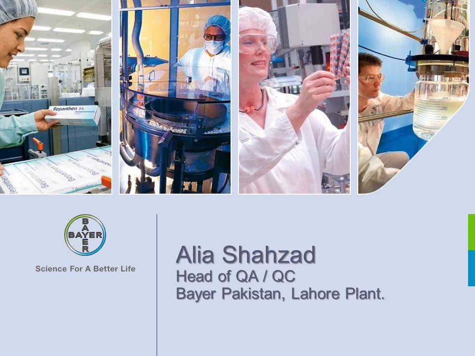 Alia Shahzad Head of QA / QC Bayer Pakistan, Lahore Plant.