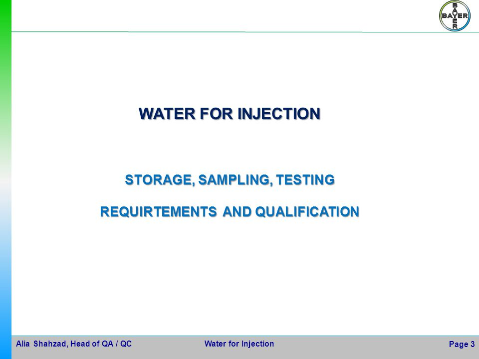 STORAGE, SAMPLING, TESTING REQUIRTEMENTS AND QUALIFICATION