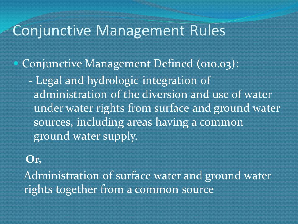 Conjunctive Management Rules