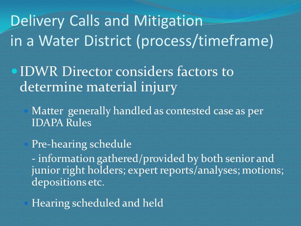 Delivery Calls and Mitigation in a Water District (process/timeframe)