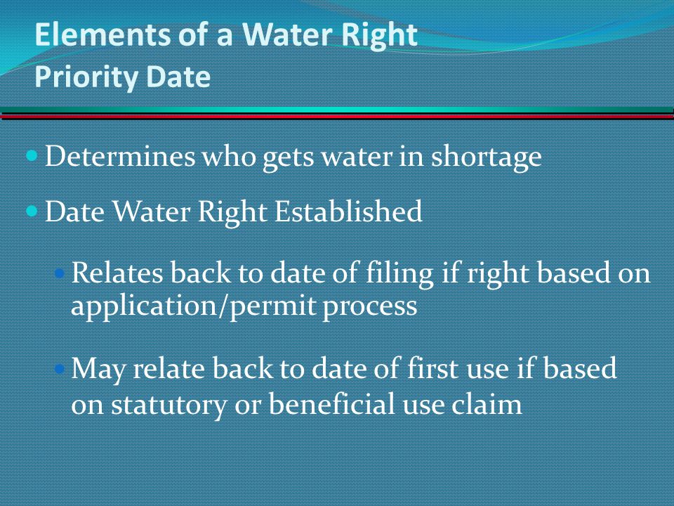 Elements of a Water Right Priority Date