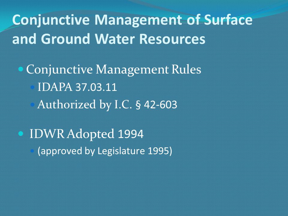 Conjunctive Management of Surface and Ground Water Resources