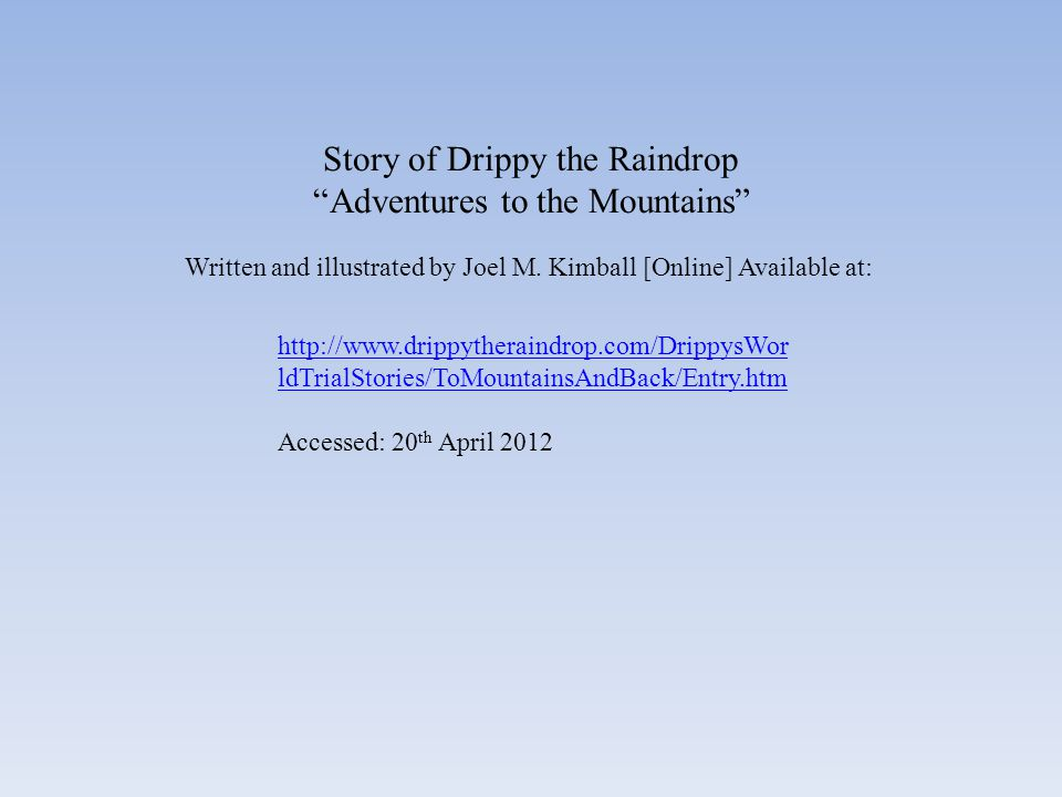 Story of Drippy the Raindrop Adventures to the Mountains