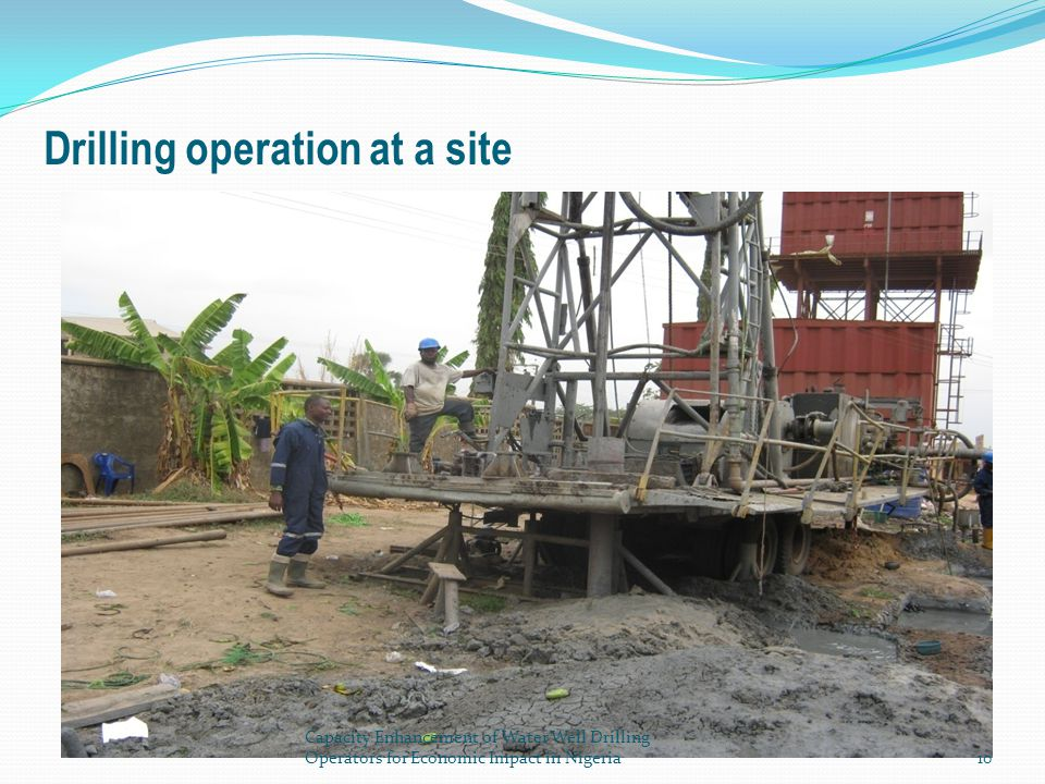 Drilling operation at a site