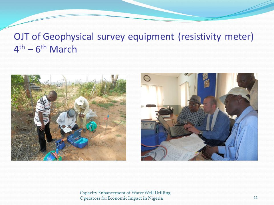 OJT of Geophysical survey equipment (resistivity meter) 4th – 6th March