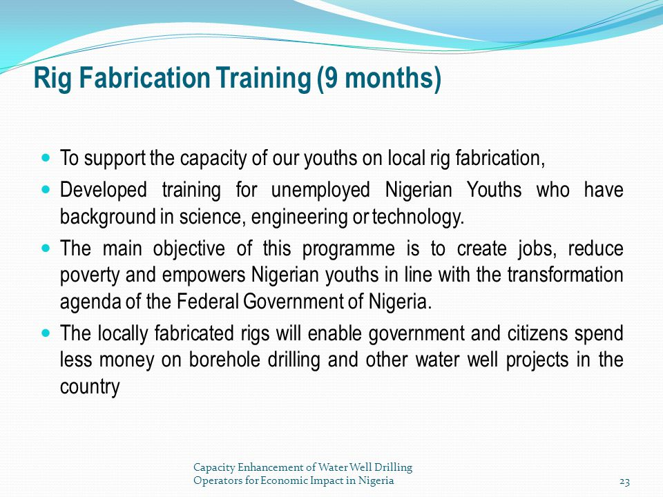 Rig Fabrication Training (9 months)