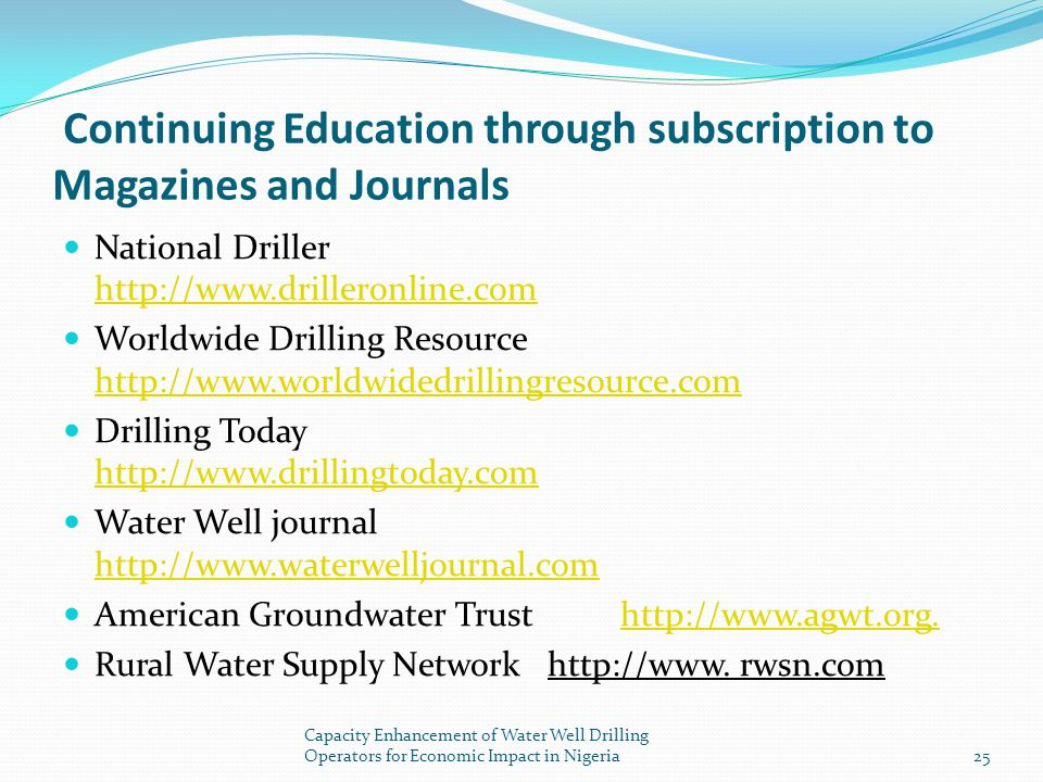 Continuing Education through subscription to Magazines and Journals