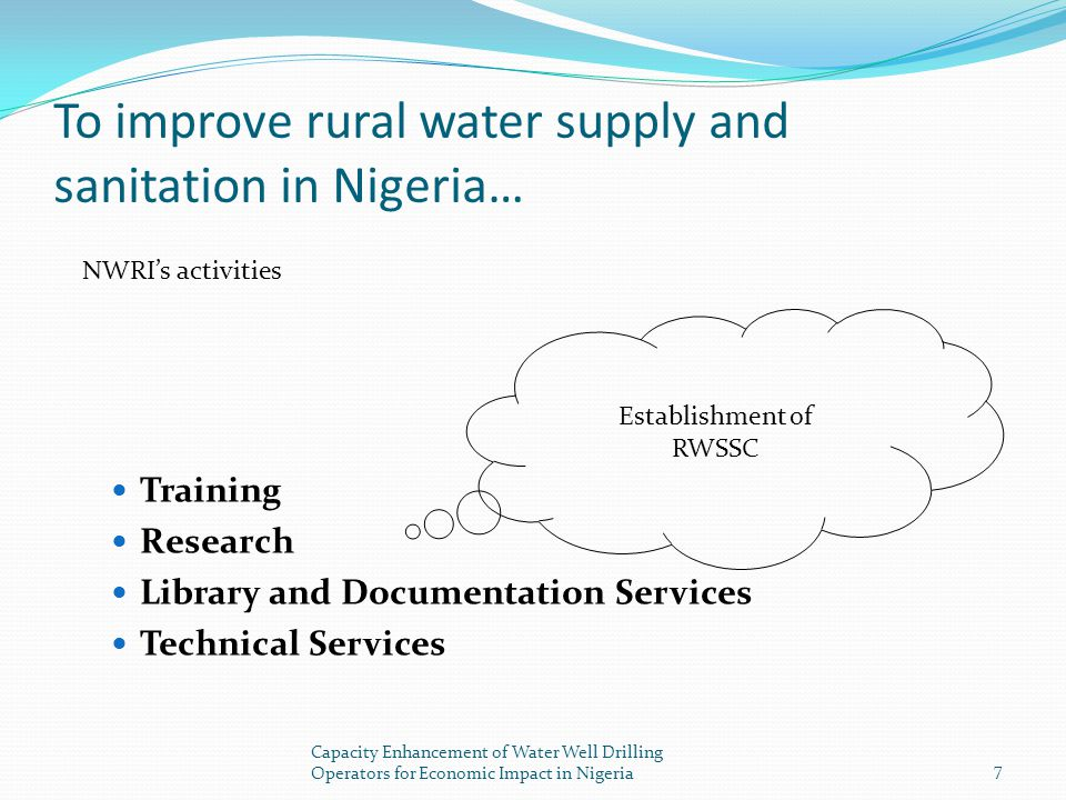 To improve rural water supply and sanitation in Nigeria…