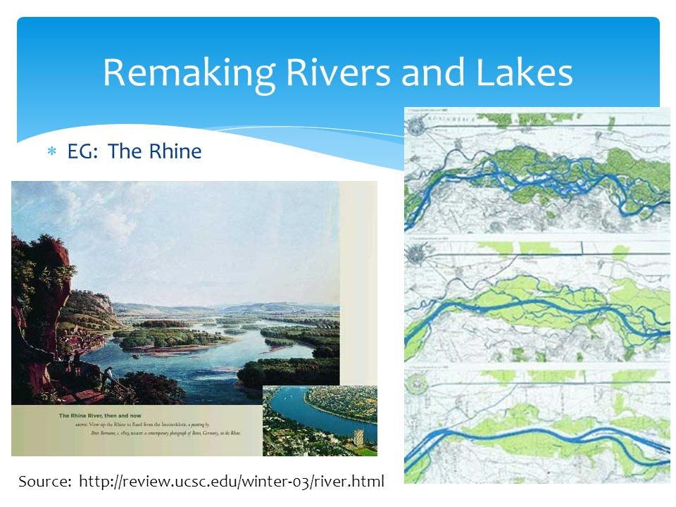 Remaking Rivers and Lakes