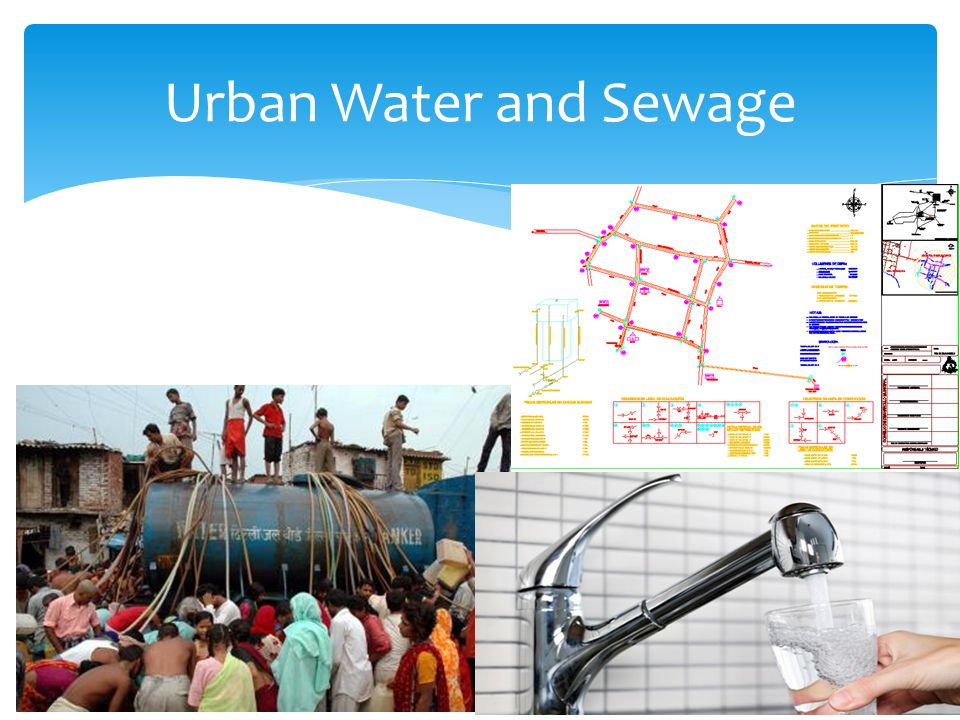 Urban Water and Sewage