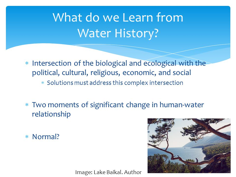 What do we Learn from Water History